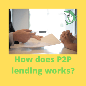 How does P2P lending works_