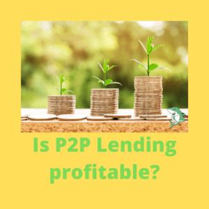 Is P2P Lending profitable?