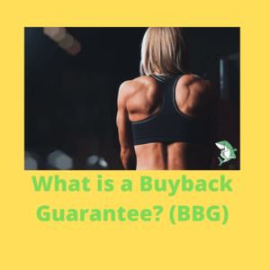 What is a Buyback Guarantee BBG
