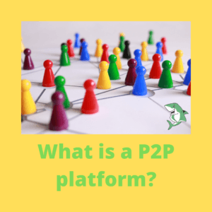What is a P2P platform?