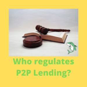 Who regulates P2P Lending_