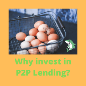 Why invest in P2P Lending_