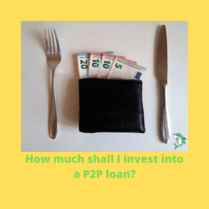 How much shall I invest into a P2P loan