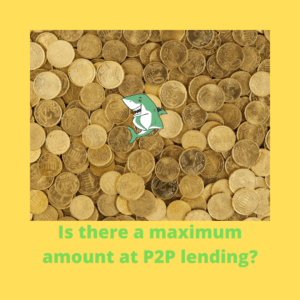 Is there a maximum amount at P2P lending