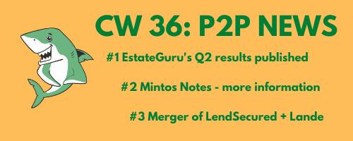 P2P News: Mintos Notes Merger LandSecured